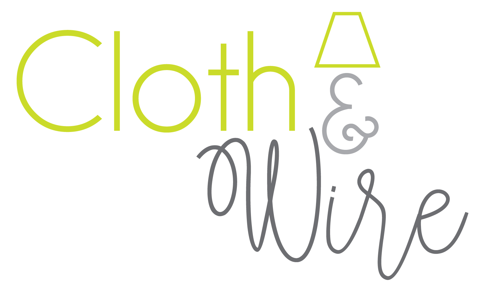 Cloth & Wire